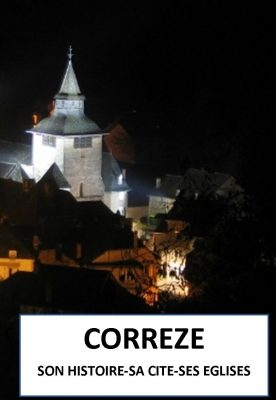 Livre Corrèze son histoire sa cité ses églises